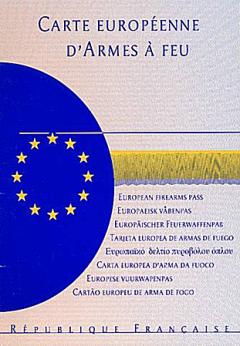 Document indispensable pour tout voyage avec une arme au sein de l'Europe